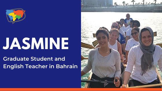 Jasmine, English Teacher in Bahrain