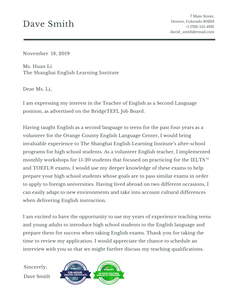 How to Write a TEFL Cover Letter (With Sample) - BridgeTEFL Application Letter Sample Through Email on job application letter sample, email resume sample, email letter format, college scholarship application letter sample, email job application letter, email report sample, google letter sample, email cover letter for resume, basic application letter sample, attachment application letter sample, resume application letter sample, citizen application sample, email job application writing, management letter sample, email cv sample, great resumes covers letters sample,