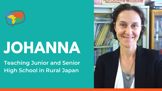Johanna, Teaching English in Japan