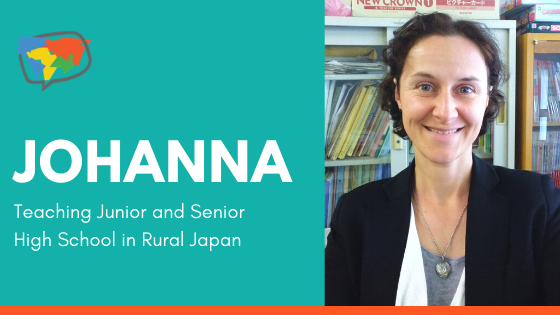 Johanna, English teacher in Japan