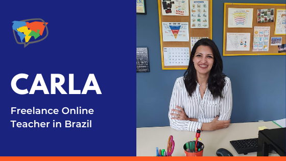 Carla, Online English Teacher in Brazil