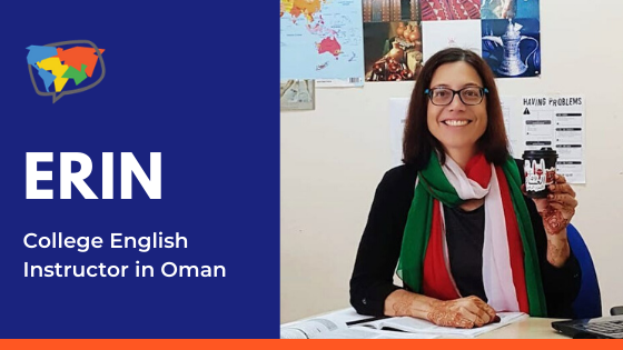 Erin CoyIe, English teacher in Oman