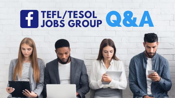 More Q&A From the Bridge TEFL/TESOL Jobs Facebook Group